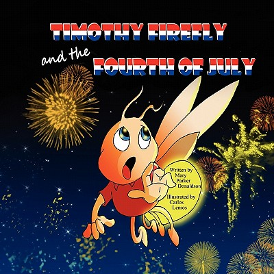 Timothy Firefly and the Fourth of July Cover Image