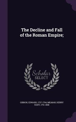 The Decline and Fall of the Roman Empire; Cover Image