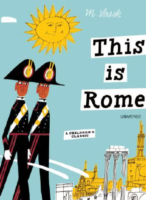 This is Rome: A Children's Classic (This is . . .) Cover Image
