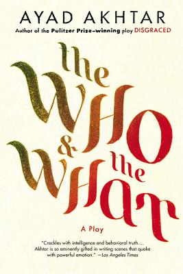 The Who & The What: A Play Cover Image