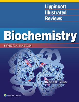Lippincott Illustrated Reviews: Biochemistry (Lippincott Illustrated Reviews Series) Cover Image
