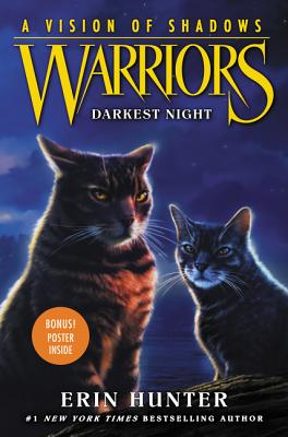 Warriors: A Vision of Shadows: Darkest Night by Erin Hunter