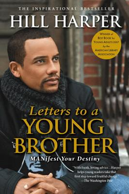 Letters to a Young Brother: MANifest Your Destiny Cover Image