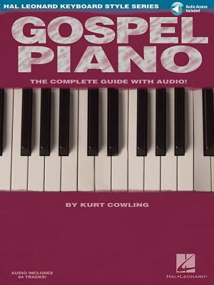 Gospel Piano: Hal Leonard Keyboard Style Series [With Access Code] Cover Image