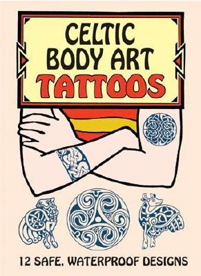 Celtic Body Art Tattoos (Temporary Tattoos) Cover Image