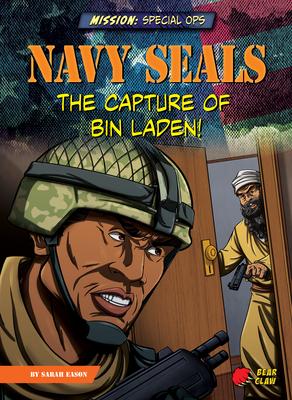 Navy Seals: The Capture of Bin Laden! Cover Image