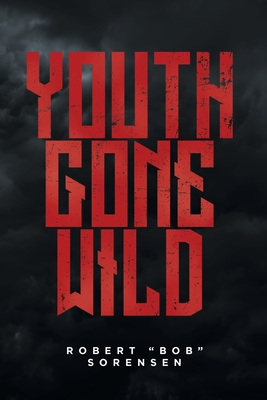 Youth Gone Wild Cover Image
