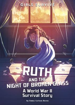 Ruth and the Night of Broken Glass: A World War II Survival Story Cover Image