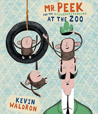 Mr. Peek and the Misunderstanding at the Zoo Cover
