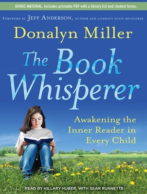 The Book Whisperer: Awakening the Inner Reader in Every Child Cover Image