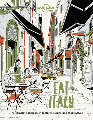 Eat Italy 1 (Lonely Planet Food) cover