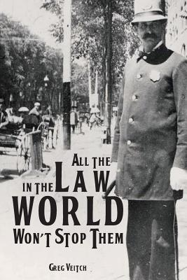 All the Law in the World Won't Stop Them Cover Image