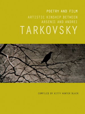 Poetry and Film: Artistic Kinship Between Arsenii and Andrei Tarkovsky Cover Image