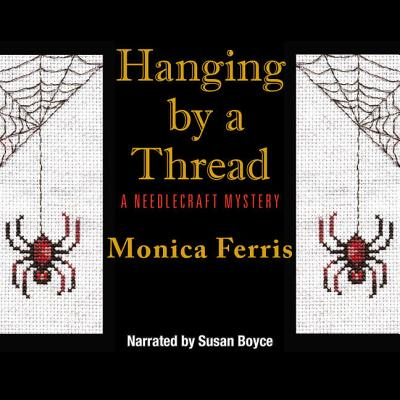 Hanging by a Thread Lib/E (Needlecraft Mysteries (Audio) #6) Cover Image