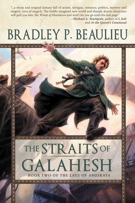 The Straits of Galahesh: The Second Volume of The Lays of Anuskaya Cover Image