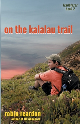 On The Kalalau Trail: Book 2 of the Trailblazer series Cover Image