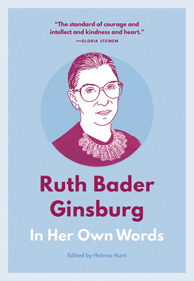Ruth Bader Ginsburg: In Her Own Words (In Their Own Words) Cover Image