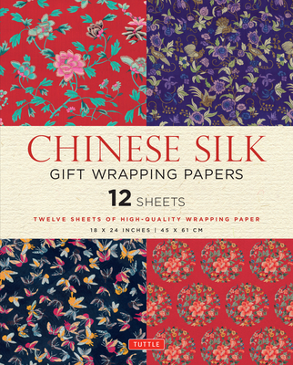 Chinese Silk Gift Wrapping Papers 12 Sheets: High-Quality 18 X 24 Inch (45 X 61 CM) Wrapping Paper Cover Image