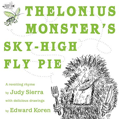Thelonius Monster's Sky-High Fly Pie Cover