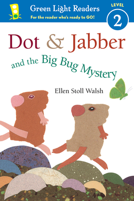 Dot & Jabber and the Big Bug Mystery (Green Light Reader - Level 2) Cover Image