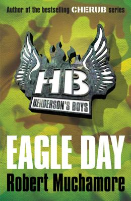 Henderson's Boys 2: Eagle Day Cover Image