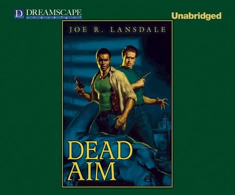 Dead Aim (Hap Collins and Leonard Pine Novels #10) Cover Image