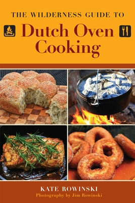 Cover for The Wilderness Guide to Dutch Oven Cooking