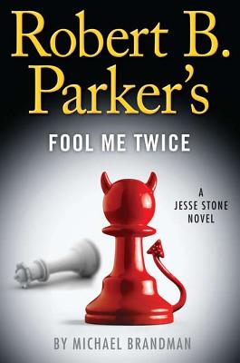 Robert B. Parker's Fool Me Twice Cover