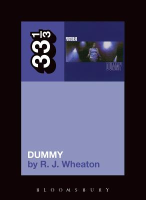 Portishead's Dummy (33 1/3) Cover Image