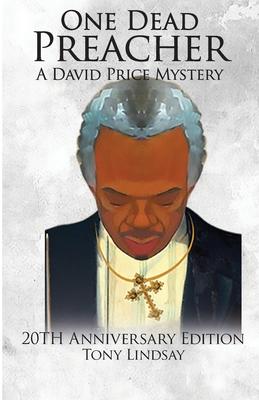 One Dead Preacher A David Price Mystery: 20th Anniversary Edition Cover Image