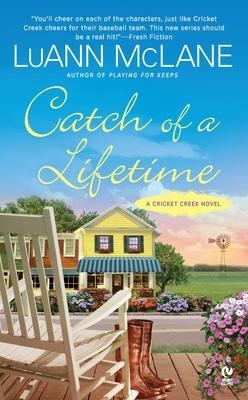 Catch of a Lifetime: A Cricket Creek Novel Cover Image