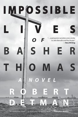 Impossible Lives of Basher Thomas Cover Image