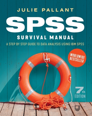 SPSS Surival Manual: A Step by Step Guide to Data Analysis using IBM SPS Cover Image