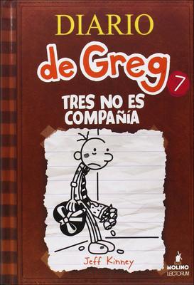Tres No Es Compania (the Third Wheel) (Diario de Greg #7) Cover Image