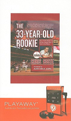 The 33-Year-Old Rookie [With Earbuds] Cover Image