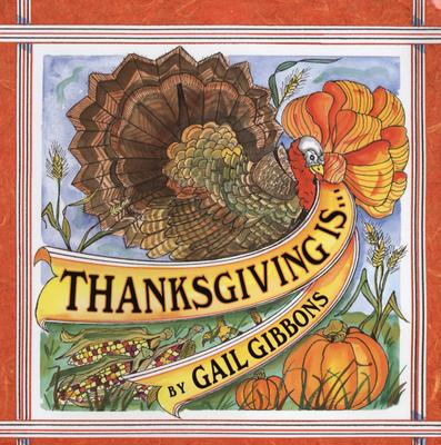 Cover for Thanksgiving Is . . .