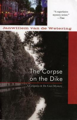 The Corpse on the Dike (Amsterdam Cops #3) Cover Image