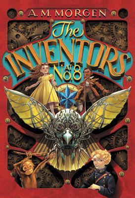 The Inventors at No.8 by A.M. Morgen