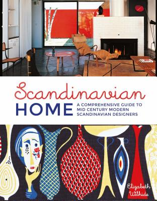 Scandinavian Home: A Comprehensive Guide to Mid Century Modern Scandinavian Designers Cover Image