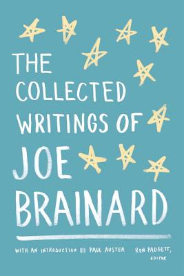 The Collected Writings of Joe Brainard Cover