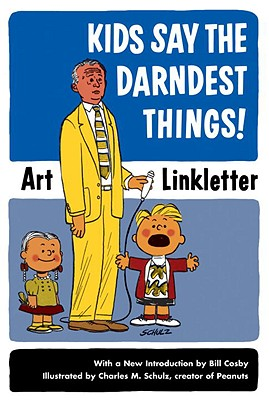 Kids Say the Darndest Things! Cover