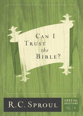 Can I Trust the Bible? (2017) (Crucial Questions #2) Cover Image