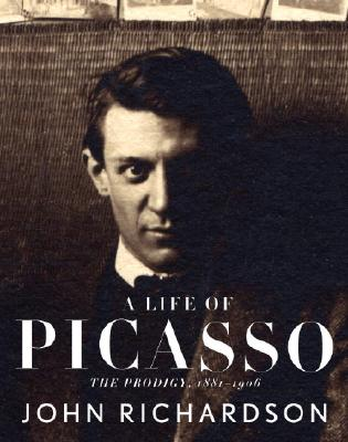 A Life of Picasso: The Prodigy, 1881-1906 Cover Image
