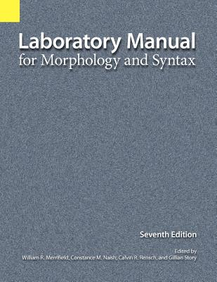 Laboratory Manual for Morphology and Syntax Cover Image