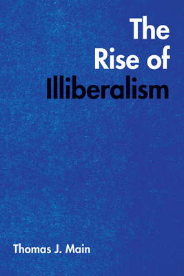 Cover for The Rise of Illiberalism