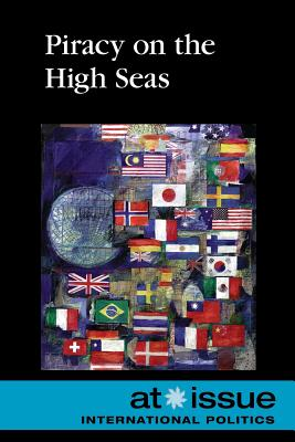 Piracy on the High Seas (At Issue) Cover Image