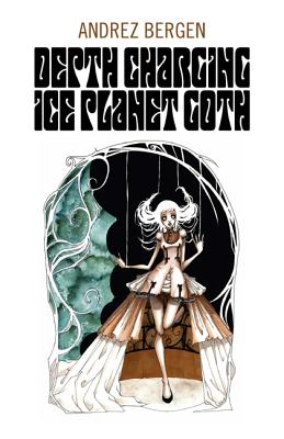 Depth Charging Ice Planet Goth Cover