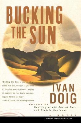 Bucking the Sun: A Novel Cover Image