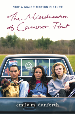The Miseducation of Cameron Post Movie Tie-in Edition Cover Image