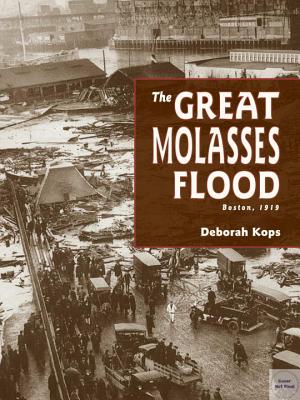 The Great Molasses Flood: Boston, 1919 Cover Image